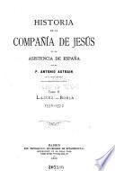 Historia de la Compañía de Jesús en la asistencia de España: Laínez, Borja, 1556-1572
