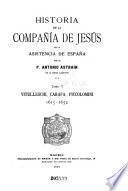 Historia de la Compañía de Jesús en la asistencia de España: Vitelleschi, Carafa, Piccolomini, 1615-1652