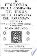 Historia de la compania de Jesus en la provincia del Paraguay