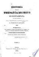 Historia de la Compañia de Jesús en Nueva-Españna
