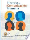 HISTORIA DE LA COMUNICACIÓN HUMANA