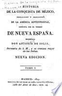 Historia de la conquista del nuevo mundo: Historia de la conquista de Méjico, by Antonio de Dolís y Rivaderneyra