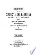 Historia de la conquista del Paraguay, Río de la Plata, y Tucumán