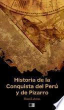 Historia de la Conquista del Perú y de Pizarro