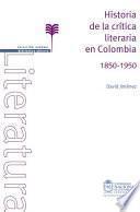 Historia de la crítica literaria en Colombia 1850 - 1950