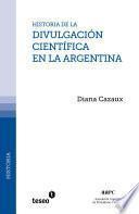 Historia de la divulgacion cientifica en la Argentina