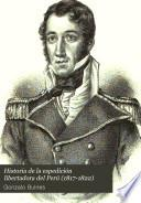 Historia de la espedicion libertadora del Perú 1817-1822