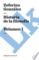 Historia de la filosofía. Volumen I