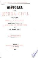 Historia de la guerra civil y de los partidos liberal y carlista