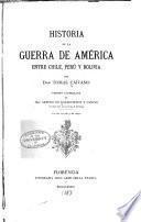 Historia de la guerra de América entre Chile, Perú y Bolivia