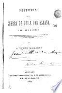 Historia de la guerra de Chile con España (de 1863 a 1866)