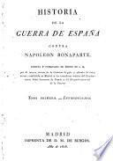 Historia de la guerra de España contra Napoleon Bonaparte