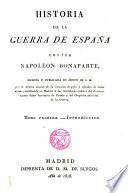 Historia de la guerra de espana contra Napoleon Bonaparte