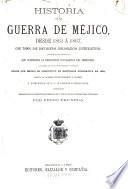 Historia de la guerra de Méjico desde 1861 á 1867, con todoslos documentos diplomaticos justificativos