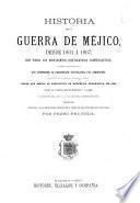 Historia de la guerra de Méjico, desde 1861 á 1867