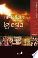 HISTORIA DE LA IGLESIA - II