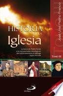 HISTORIA DE LA IGLESIA - III