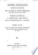 Historia de la Iglesia, puesta en castellano ... Enriquecida con notas por lo perteneciente á España. [Translated by Lorenzo Hervás y Panduro.]