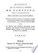 Historia De La Iglesia Y Opispos De Pamplona, Real Y Eclesiástica Del Reino De Navarra