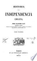 Historia de la independencia Chilena