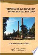 Historia de la industria papelera valenciana