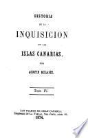 Historia de la Inquisicion en las Is las Canarias