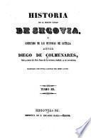 Historia de la insigne ciudad de Segovia, y compéndio de las historias de Castilla