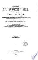 Historia de la insurrección y guerra de la isla de Cuba