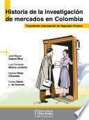 Historia de la investigación de mercados en Colombia. Trayectoria empresarial de Napoleón Franco
