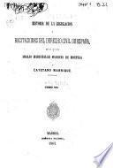 Historia de la legislacion y recitaciones del derecho civil de España