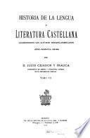 Historia de la lengua y literatura castellana ...
