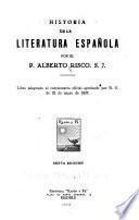 Historia de la literatura española, por el P. Alberto Risco, S. J. ...