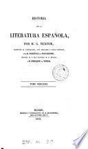 Historia de la literatura española, tr. con adiciones y notas por P. de Gayangos y E. de Vedia