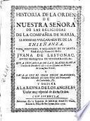 Historia de la Orden de Nuestra Señora de las Religiosas de la Compañia de Maria, llamadas vulgarmente de la Enseñanza