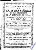 Historia de la orden de Nuestra Señora de las religiosas de la Compañía de María llamadas vulgarmente de la Enseñanza