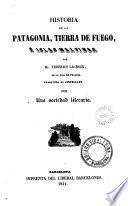 Historia de la Patagonia, Tierra de Fuego e Islas Malvinas