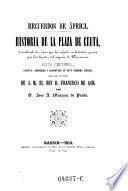 Historia de la Plaza de Ceuta, describiendo los sitios que ha sufrido en distintas épocas por las huestes del imperio de Marruecos