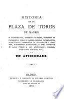 Historia de la Plaza de Toros de Madrid
