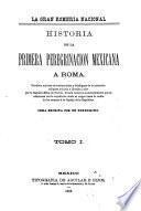 Historia de la primera peregrinación mexicana a Roma