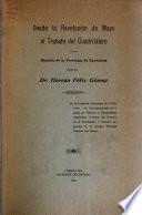 Historia de la provincia de Corrientes ...: Desde la revolución de mayo al Tratado del cuadrilátero