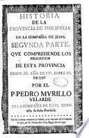 Historia de la provincia de Philipinas de la Compañia de Jesus