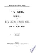 Historia de la Regencia de María Cristina Habsbourg-Lorena