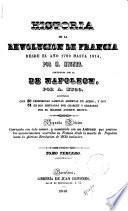 Historia de la revolución de Francia, continuada con la de Napoleon