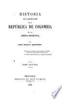 Historia de la revolución de la República de Colombia en la América Meridional