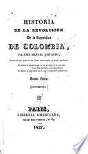 Historia de la revolución de la República de Colombia
