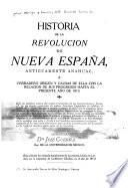 Historia de la revolucion de Nueva España