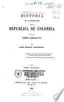 Historia de la revolución de República de Colombia en la América meridional