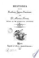 Historia de la Revolución Hispano - Americana, 1