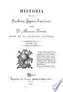 Historia de la revolucion hispano-americana