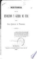 Historia de la revolución y guerra de Cuba